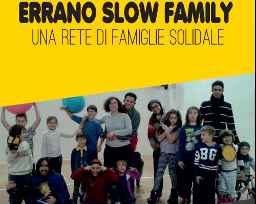 errano slow family